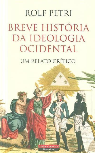 Breve história da ideologia ocidental (Rolf Petri)