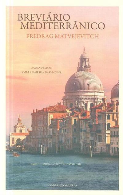 Breviário mediterrânico (Predrag Matvejevitch)