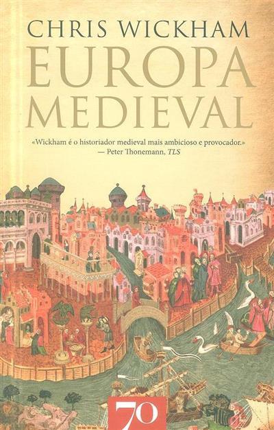 Europa medieval (Chris Wickham)