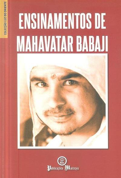 Ensinamentos de Mahavatar Babaji (Mahavatar Haidakhan Babaji)