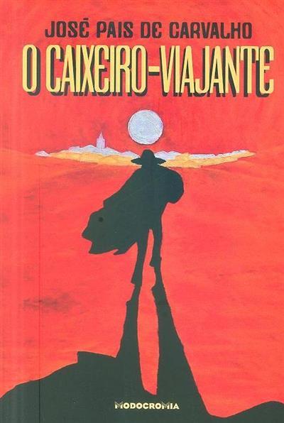 O caixeiro-viajante (José Pais de Carvalho)