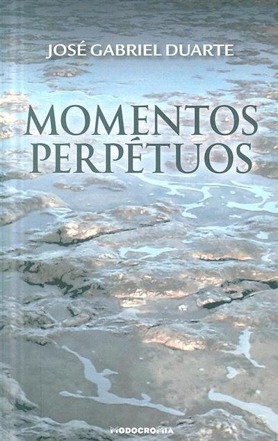 Momentos perpétuos (José Gabriel Duarte)