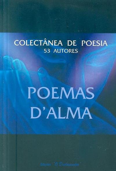 Poemas d'alma (org. Jorge Manuel Ramos, Maria Abrantes Benardino)