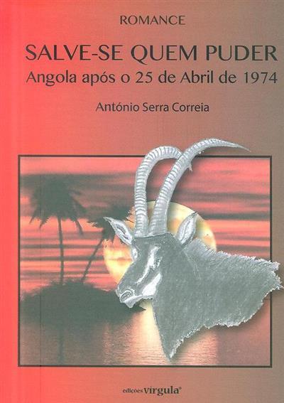 Salve-se quem puder (António Serra Correia)