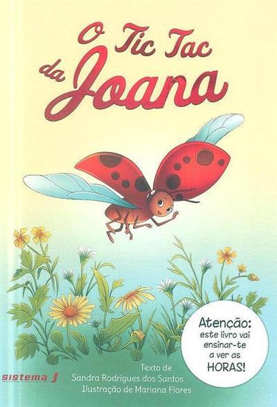O tic tac da Joana (Sandra Rodrigues dos Santos)