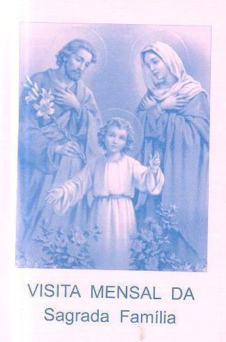 Visita mensal domiciliária da Sagrada Família
