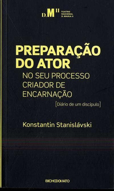 Preparação do ator no seu processo criador de encarnação (Konstantin Stanislávski)