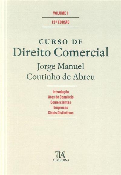 Curso de direito comercial (Jorge Manuel Coutinho de Abreu)
