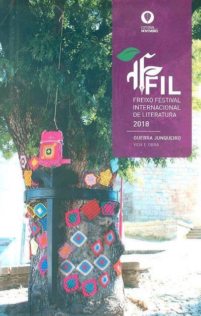 FFIL - Freixo Festival Internacional de Literatura, 2018 (Maria do Céu Quintas... [et al.])