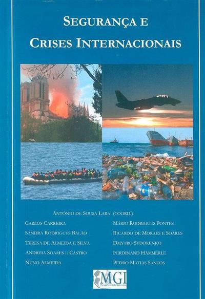 Segurança e crises internacionais (coord. António de Sousa Lara)