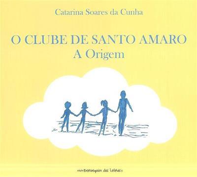 O clube de Santo Amaro (Catarina Soares da Cunha)