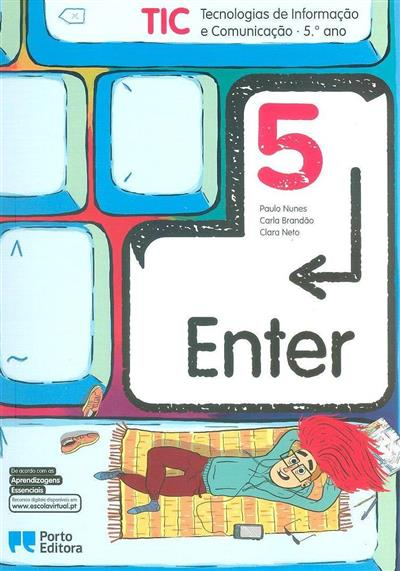 Enter 5 (Paulo Nunes, Carla Brandão, Clara Neto)