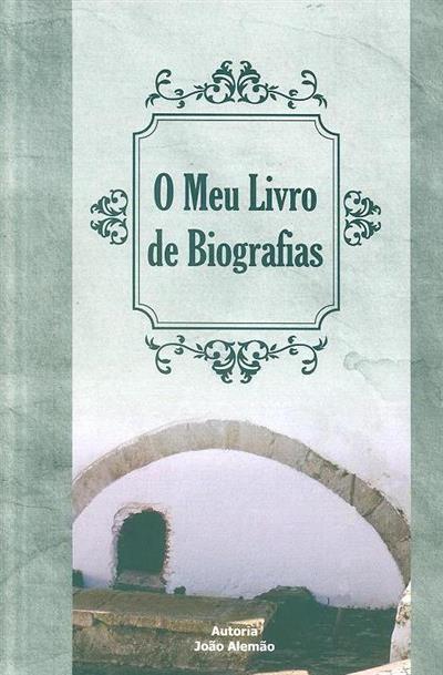 O meu livro de biografias (João Alemão)