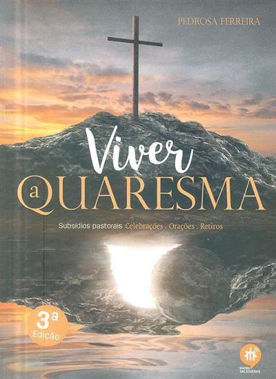 Viver a quaresma (Pedrosa Ferreira)