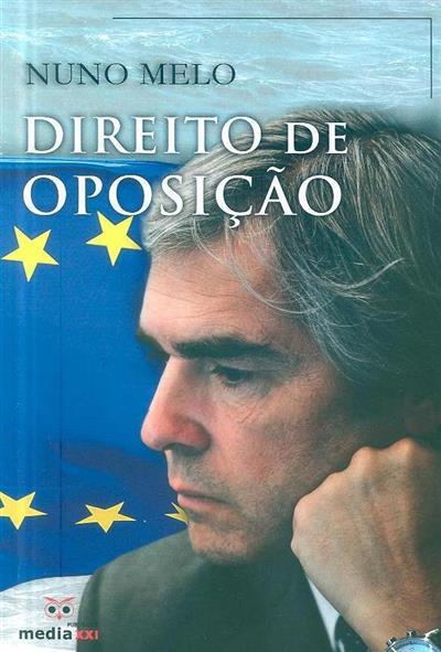 Direito de oposição (Nuno Melo)