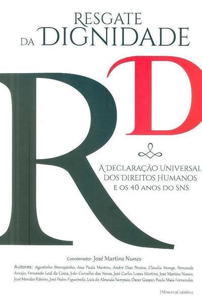 Resgate da dignidade (Agostinho Branquinho... [et al.])