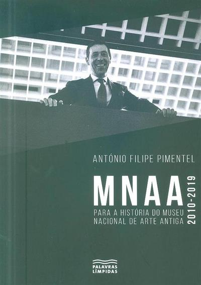 MNAA, 2010-2019 (António Filipe Pimentel)