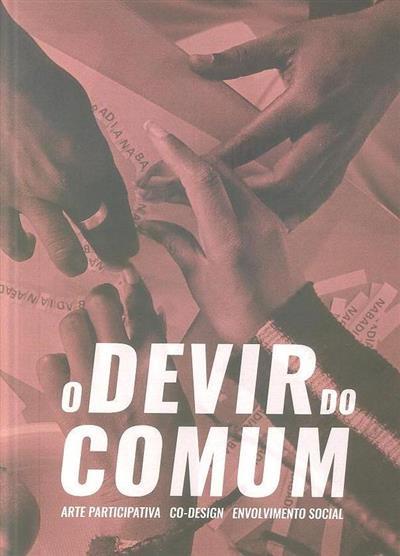 O devir do comum (António Gorgel Pinto, Paula Reaes Pinto)