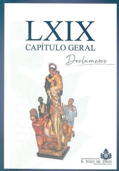 Declarações do LXIX Capítulo Geral da Ordem Hospitaleira S. João de Deus