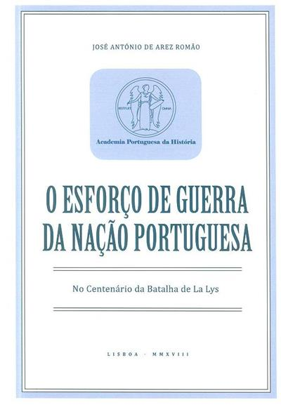 Esforço de guerra da nação portuguesa (José António de Arez Romão )