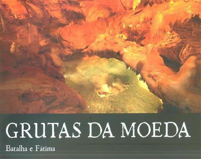 Grutas da Moeda (fot. Carlos Luís M. C. da Cruz, Lia Mergulhão)