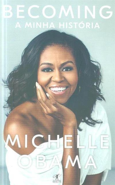 Becoming, a minha história (Michelle Obama)