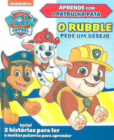 O Rubble pede um desejo (adap. Kristen Depken)