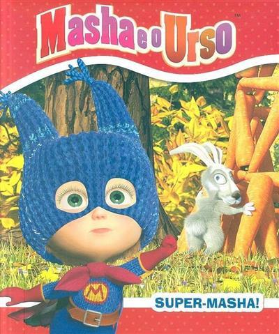 Super-Masha! (Natacha Gadeau)