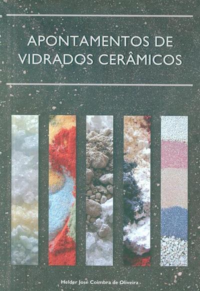 Apontamentos de vidrados cerâmicos (Helder José Coimbra de Oliveira)