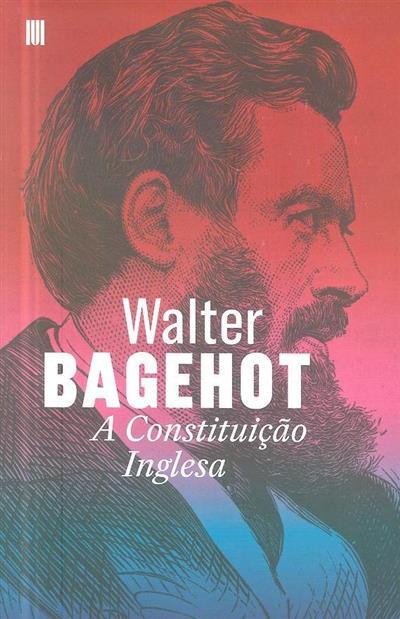 A Constituição Inglesa (Walter Bagehot)