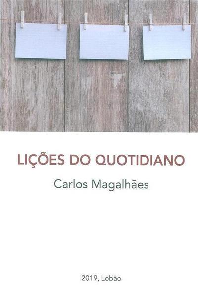Lições do quotidiano (Carlos Magalhães)
