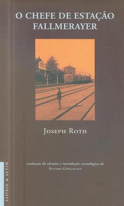 O chefe de estação Fallmerayer  (Joseph Roth)