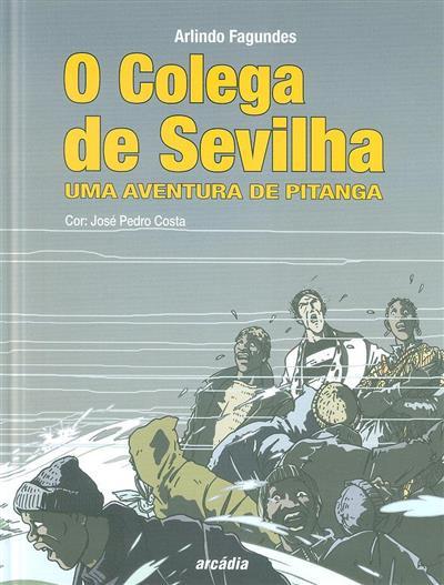 O colega de Sevilha (Arlindo Fagundes)