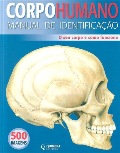 Corpo humano, manual de identificação (cons. principal Ken Ashwell)