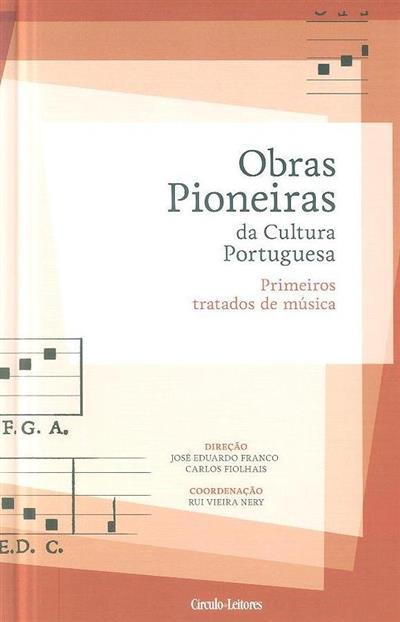 Primeiros tratados de música (coord. Rui Vieira Nery)