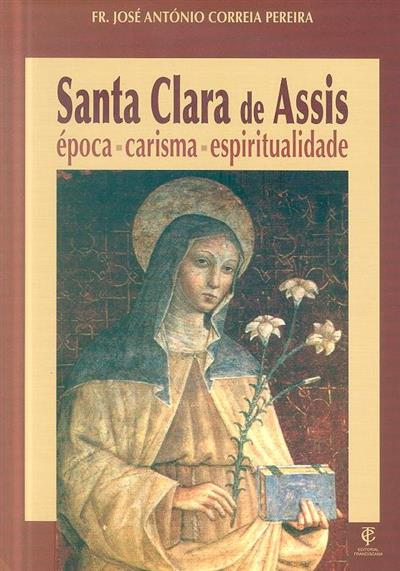 Santa Clara de Assis (José António Correia Pereira)