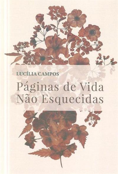 Páginas de vida não esquecidas (Lucília Campos)