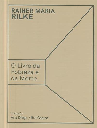 O livro da pobreza e da morte (Rainer Maria Rilke)