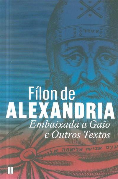 Embaixada a Gaio e outros textos (Fílon de Alexandria)