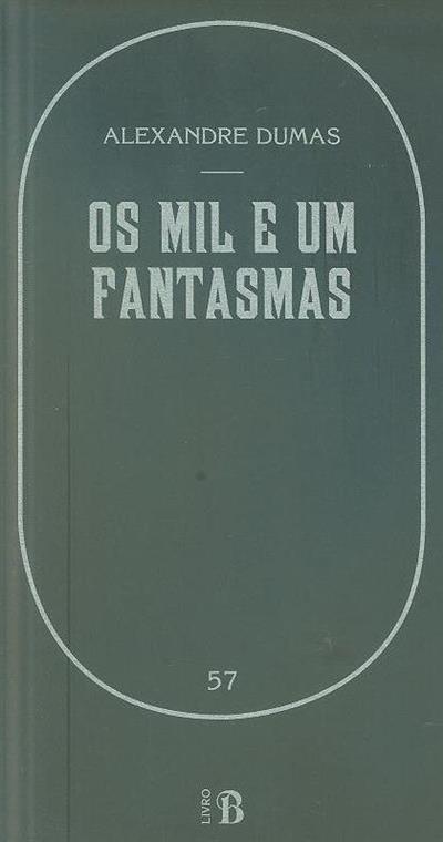 Os mil e um fantasmas (Alexandre Dumas, Paul Lacroix, Paul Bocage)
