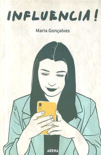 Influencia! (Maria Gonçalves)