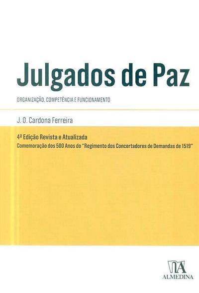 Julgados de paz ([anot.] Jaime Octávio Cardona Ferreira)