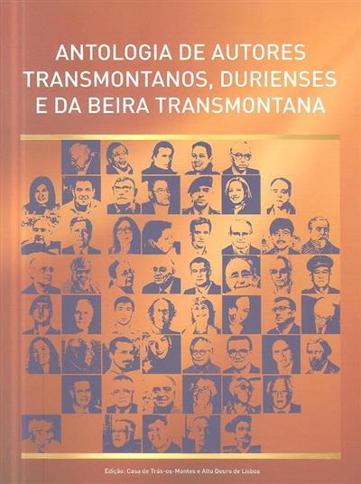 Antologia de autores transmontanos, durienses e da beira transmontana (coord. Armando Palavras)