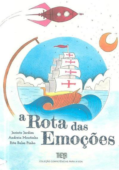 A rota das emoções (Jacinto Jardim, Andreia Moutinho, Rita Balsa Pinho)