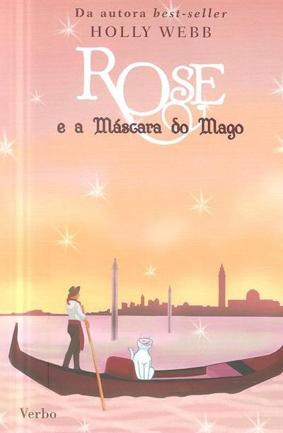 Rose e a máscara do mago (Holly Webb)