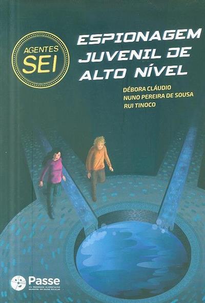 Agentes SEI (Débora Cláudio, Nuno Pereira de Sousa, Rui Tinoco)