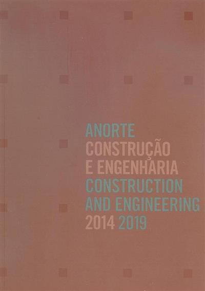 ANORTE, construção e engenharia 2014-2019