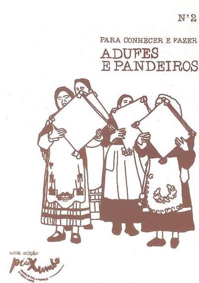 Adufes e pandeiros (textos Rui Silva)