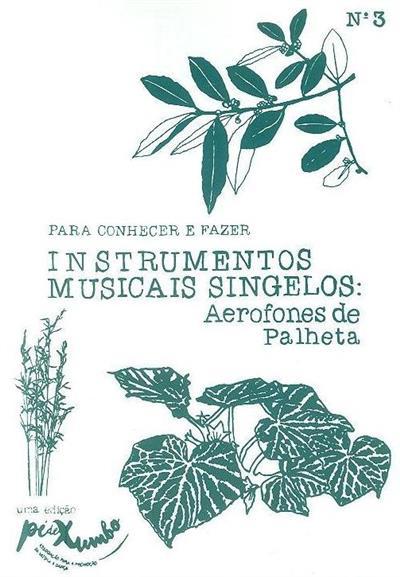 Instrumentos musicais singelos (textos Napoleão Ribeiro)