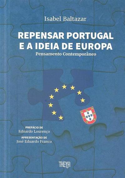 Repensar Portugal e a ideia de Europa (Isabel Baltazar)
